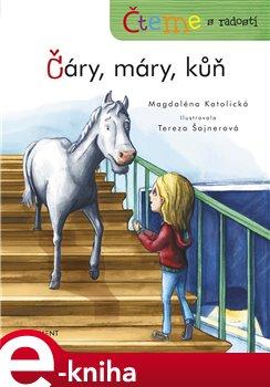 Obálka titulu Čteme s radostí – Čáry, máry, kůň