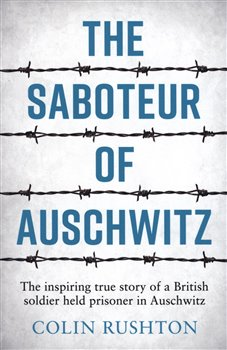 The Saboteur of Auschwitz