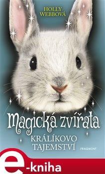 Magická zvířata – Králíkovo tajemství