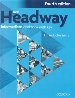 Obálka titulu New Headway Fourth Edition Intermediate Workbook with Key