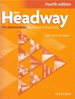 Obálka titulu New Headway Fourth Edition Pre-intermediate Workbook Without Key