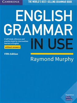 English Grammar in Use - Fifth edition without answers
