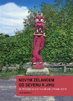 Obálka titulu Novým Zélandem od severu k jihu