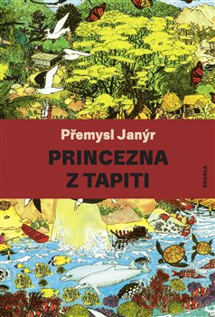 Obálka titulu Princezna z Tapiti