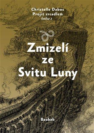 Zmizelí ze Svitu Luny - Christelle Dabos   Replicamaglie.com