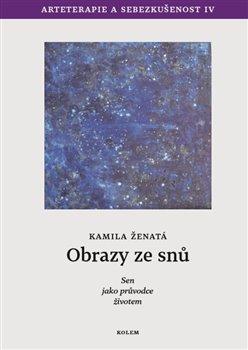 Obálka titulu Obrazy ze snů - Sen jako průvodce životem