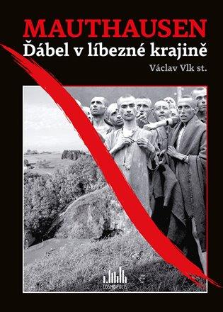 Mauthausen - Václav Vlk | Replicamaglie.com