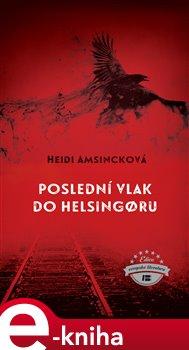 Obálka titulu Poslední vlak do Helsingoru