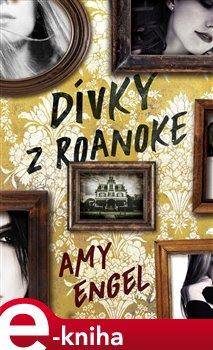 Obálka titulu Dívky z Roanoke