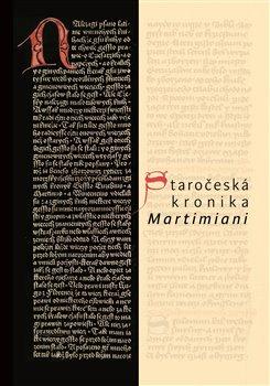 Obálka titulu Staročeská kronika Martimiani