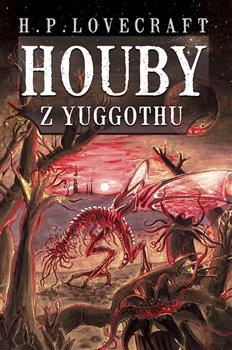 Obálka titulu Houby z Yuggothu