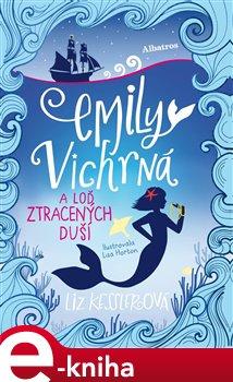 Emily Vichrná a loď ztracených duší
