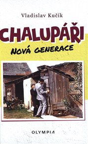 Chalupáři - nová generace