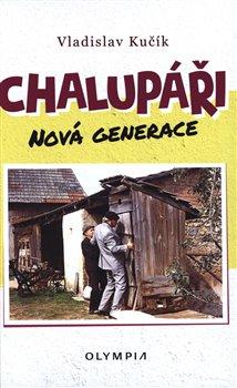 Obálka titulu Chalupáři - nová generace
