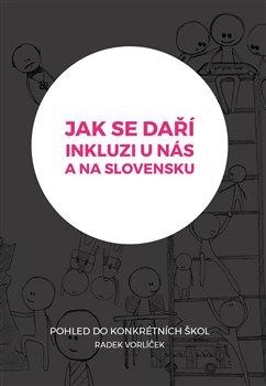 Obálka titulu Jak se daří inkluzi u nás a na Slovensku?