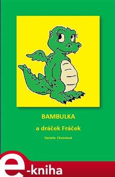 Obálka titulu Bambulka a dráček Fráček