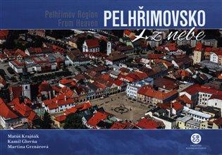 Pelhřimovsko z nebe / Pelhřimov Region From Heaven - Kamil Glovňa, | Replicamaglie.com