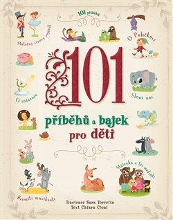 Obálka titulu 101 příběhů a bajek pro děti
