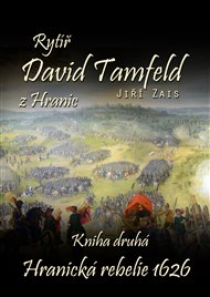 Rytíř David Tamfeld z Hranic: Kniha druhá