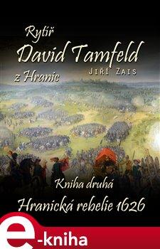 Obálka titulu Rytíř David Tamfeld z Hranic: Kniha druhá