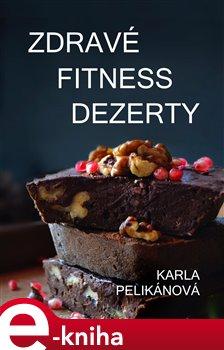 Obálka titulu Zdravé fitness dezerty