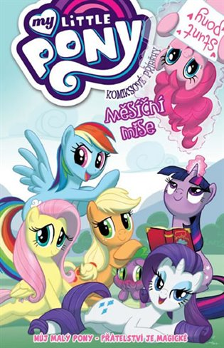 My Little Pony - Měsíční mise:Komiksové příběhy - Katie Cook,   Replicamaglie.com