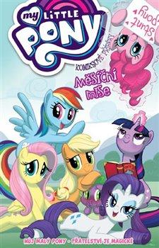 Obálka titulu My Little Pony - Měsíční mise