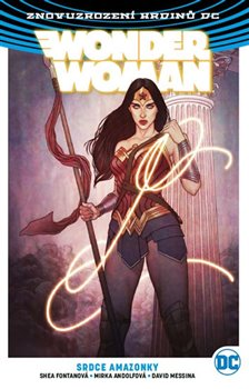 Obálka titulu Wonder Woman 5: Srdce amazonky