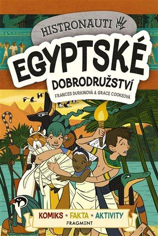 Histronauti - Egyptské dobrodružství - Frances Durkinová | Replicamaglie.com