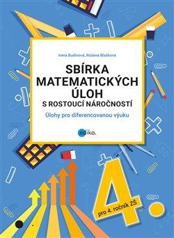 Obálka titulu Sbírka matematických úloh s rostoucí náročností