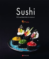 Sushi - Od začátečníka k mistrovi