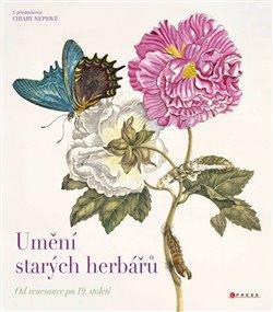 Obálka titulu Umění starých herbářů