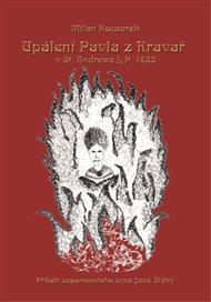 Upálení Pavla z Kravař v St. Andrews L.P. 1433