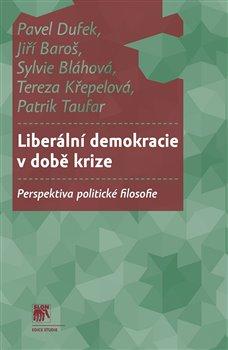 Obálka titulu Liberální demokracie v době krize