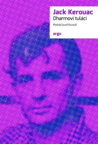Dharmoví tuláci - Jack Kerouac | Booksquad.ink