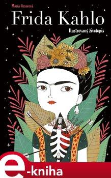 Obálka titulu Frida Kahlo: Ilustrovaný životopis