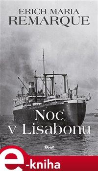 Obálka titulu Noc v Lisabonu