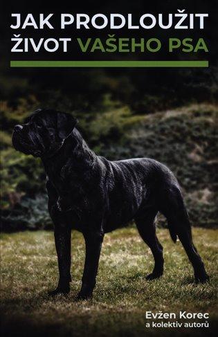 Jak prodloužit život vašeho psa - Evžen Korec, | Booksquad.ink