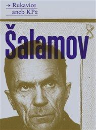 """Svazkem Rukavice aneb KP2 se uzavírá pětisvazkové vydání díla Varlama Šalamova, autora, k jehož jménu se okamžitě pojí termín """"lágrová"""" próza."""