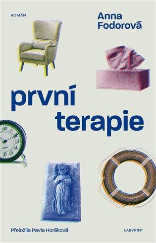 První terapie - Anna Fodorová | Booksquad.ink