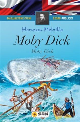 Moby Dick - Dvojjazyčné čtení Č-A