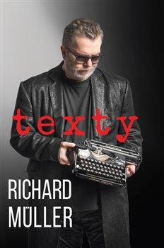 Obálka titulu Texty - Richard Müller