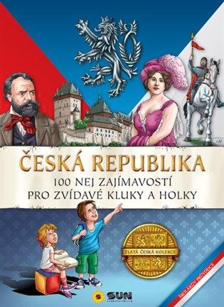 Česká Republika-100 nej zajímavostí - - | Booksquad.ink