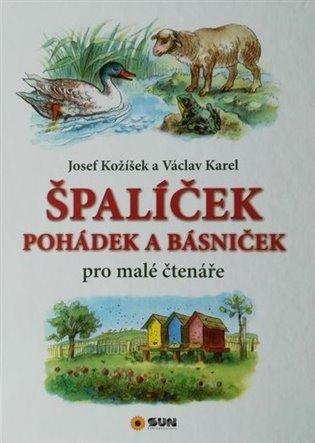 Špalíček pohádek a básniček - Josef Kožíšek | Replicamaglie.com