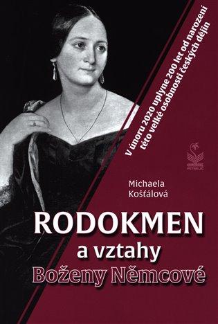 Rodokmen a vztahy Boženy Němcové - Michaela Košťálová | Booksquad.ink
