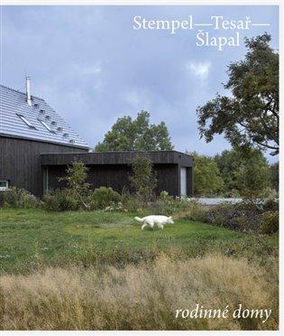 Stempel - Tesař - Šlapal. Rodinné domy - Ján Stempel, | Booksquad.ink