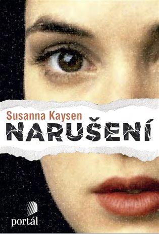 Narušení - Susanna Kaysen   Replicamaglie.com