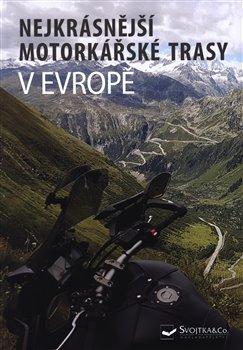 Obálka titulu Nejkrásnější motorkářské trasy v Evropě