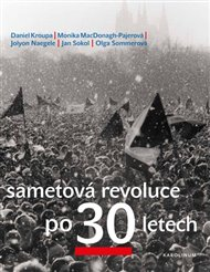 Sametová revoluce po 30 letech