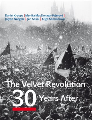 The Velvet Revolution: 30 Years After
